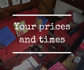 Your prices and times -counselling with the Exe Counsellor in Exmouth Maxine Reece